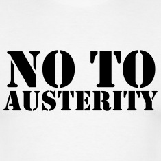 no-to-austerity-2-T-Shirts